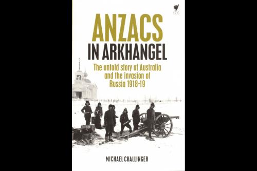 Anzacs in Arkhangel cover image